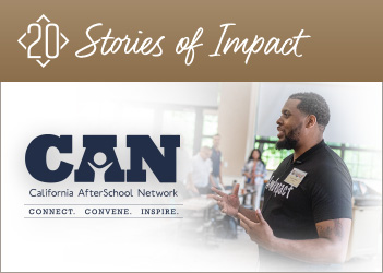 20 Stories of Impact: The California AfterSchool Network