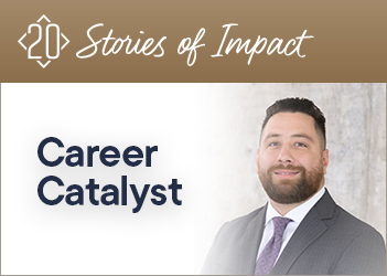 20 Stories of Impact: Career Catalyst